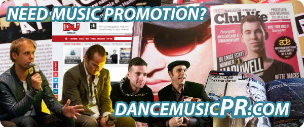 Dance music PR agency and DJ promotion service house techno trance bigroom future electro electronic